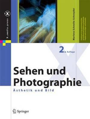 Sehen Und Photographie: Asthetik Und Bild