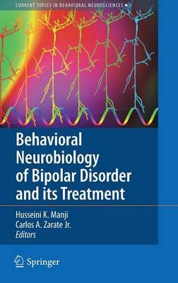 Behavioral Neurobiology of Bipolar Disorder and Its Treatment