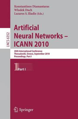 Artificial Neural Networks: 20th International Conference, Thessaloniki, Greece, September 15-18, 2010, Proceedings: 2010: Part I