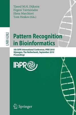 Pattern Recognition in Bioinformatics: 5th IAPR International Conference, PRIB 2010, Nijmegen, The Netherlands, September 22-24, 2010, Proceedings