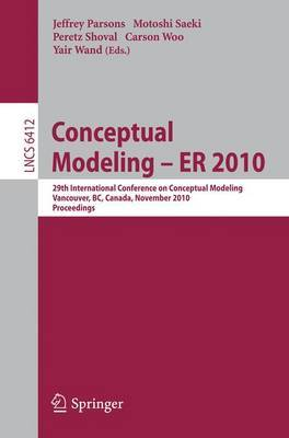 Conceptual Modeling: 29th International Conference on Conceptual Modeling, Vancouver, BC, Canada, November 1-4, 2010 : Proceedings: 2010
