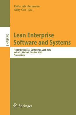 Lean Enterprise Software and Systems: First International Conference, Less 2010, Helsinki, Finland, October 17-20, 2010, Proceedings