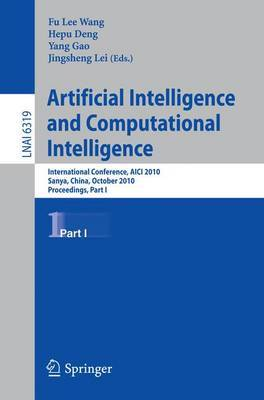 Artificial Intelligence and Computational Intelligence: International Conference, AICI 2010, Sanya, China, October 23-24, 2010, Proceedings: Part I
