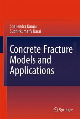Concrete-Fracture Models and Applications
