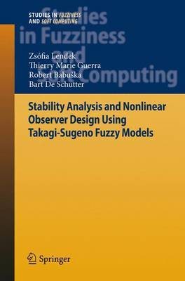 Stability Analysis and Nonlinear Observer Design Using Takagi- Sugeno Fuzzy Models