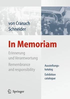 In Memoriam: Erinnerung und Verantwortung Ausstellungskatalog