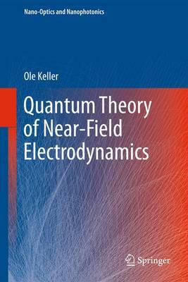 Quantum Theory of Near-Field Electrodynamics