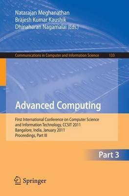 Advanced Computing: First International Conference on Computer Science and Information Technology, CCSIT 2011, Bangalore, India, January 2-4, 2011. Proceedings, Part III