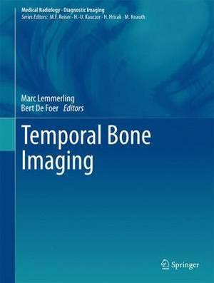Temporal Bone Imaging: 2013