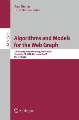 Algorithms and Models for the Web-Graph: 7th International Workshop, WAW 2010, Stanford, CA, USA, December 13-14, 2010, Proceedings