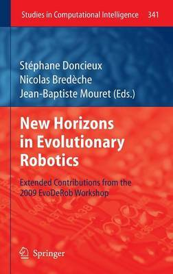 New Horizons in Evolutionary Robotics: Extended Contributions from the 2009 Evoderob Workshop