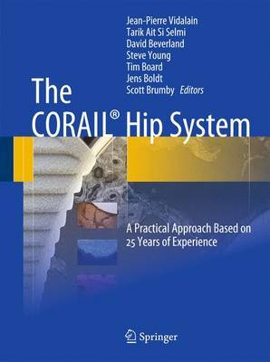 The CORAIL Hip System