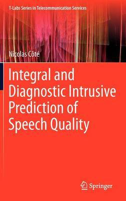 Integral and Diagnostic Intrusive Prediction of Speech Quality