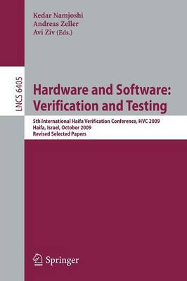 Hardware and Software: Verification and Testing: 5th International Haifa Verification Conference, HCV 2009, Haifa, Israel, October 19-22, 2009, Revised Selected Papers