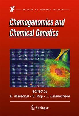 Chemogenomics and Chemical Genetics: A User's Introduction for Biologists, Chemists and Informaticians