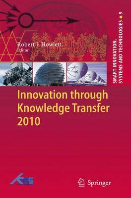 Innovation Through Knowledge Transfer: 2010