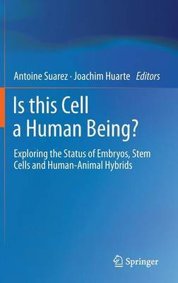 Is This Cell a Human Being?