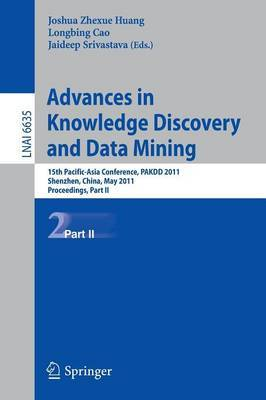 Advances in Knowledge Discovery and Data Mining: 15th Pacific-Asia Conference, PAKDD 2011, Shenzhen, China, May 24-27, 2011, Proceedings: Part II