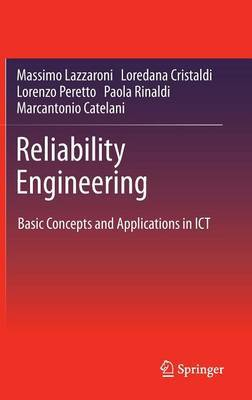 Reliability Engineering: Basic Concepts and Applications in ICT