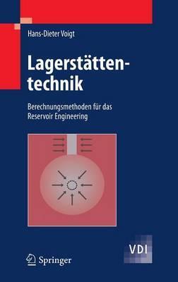 Lagerstattentechnik: Berechnungsmethoden Fur Das Reservoir Engineering