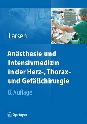 Anasthesie Und Intensivmedizin in Herz-, Thorax- Und Gefasschirurgie