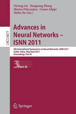 Advances in Neural Networks: 8th International Symposium on Neural Networks, ISNN 2011, Guilin, China, May 29--June 1, 2011, Proceedings: 2011
