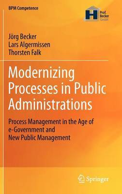 Modernizing Processes in Public Administrations: Process Management in the Age of e-Government and New Public Management