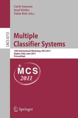 Multiple Classifier Systems: 10th International Workshop, MCS 2011, Naples, Italy, June 15-17, 2011. Proceedings
