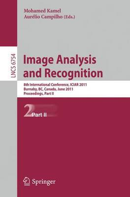 Image Analysis and Recognition: 8th International Conference, ICIAR 2011, Burnaby, BC, Canada, June 22-24, 2011. Proceedings, Part II