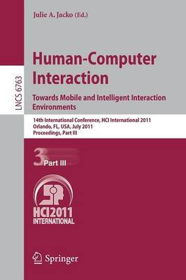 Human-Computer Interaction: 14th International Conference, HCI International 2011, Orlando, FL, USA, July 9-14, 2011, Proceedings: Pt. 3