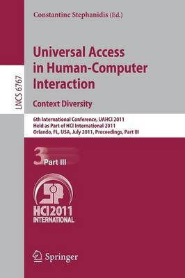 Universal Access in Human-Computer Interaction: 6th International Conference, UAHCI 2011, Held as Part of HCI International 2011, Orlando, Fl, USA, July 9-14, 2011, Proceedings, Part III
