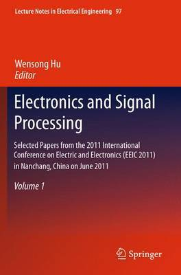 Electronics and Signal Processing: Selected Papers: Volume 1