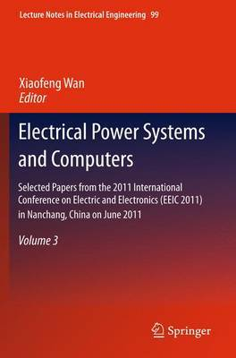 Electrical Power Systems and Computers: Selected Papers: Volume 3