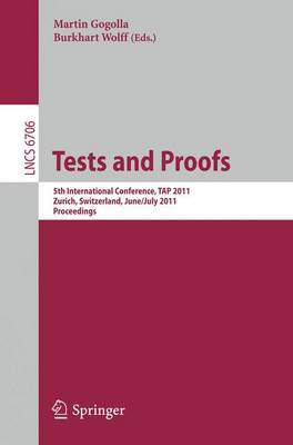 Tests and Proofs: 5th International Conference, TAP 2011, Zurich, Switzerland, June 30 - July 1, 2011, Proceedings