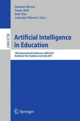 Artificial Intelligence in Education: 15th International Conference, AIED 2011, Auckland, New Zealand, June 28 - July 2, 2011, Proceedings