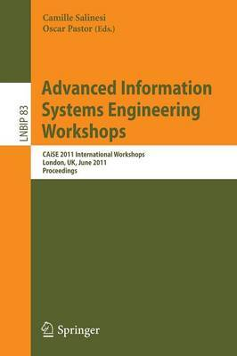 Advanced Information Systems Engineering Workshops: CAISE 2011 International Workshops, London, UK, June 20-24, 2011, Proceedings