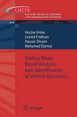 Sliding Mode Based Analysis and Identification of Vehicle Dynamics