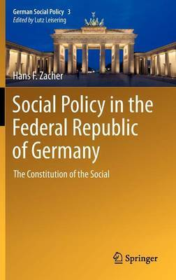 Social Policy in the Federal Republic of Germany: The Constitution of the Social
