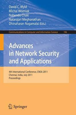 Advances in Network Security and Applications: 4th International Conference, CNSA 2011, Chennai, India, July 15-17, 2011, Proceedings