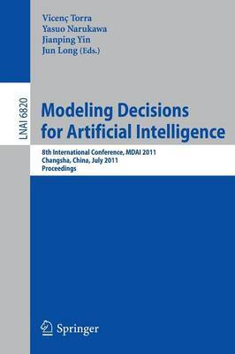 Modeling Decision for Artificial Intelligence: Proceedings