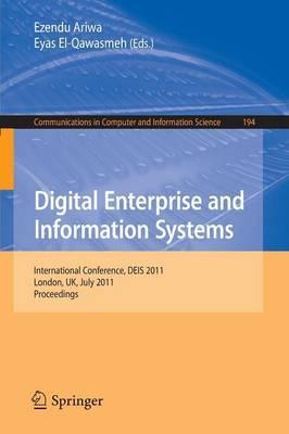 Digital Enterprise and Information Systems: International Conference, DEIS 2011, London, UK July 20 - 22, 2011, Proceedings