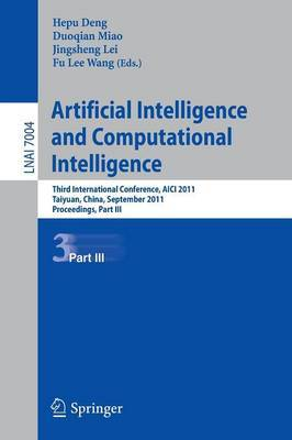Artificial Intelligence and Computational Intelligence: Second International Conference, AICI 2011, Taiyuan, China, September 24-25, 2011, Proceedings: Part III