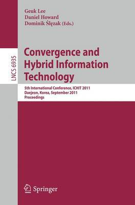 Convergence and Hybrid Information Technology: 5th International Conference, ICHIT 2011, Daejeon, Korea, September 22-24 2011 : Proceedings