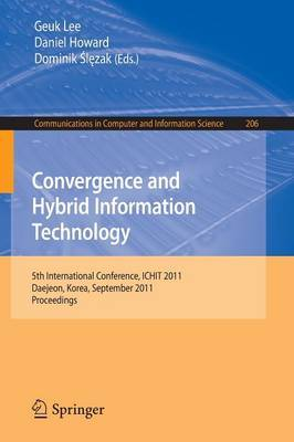 Convergence and Hybrid Information Technology: 5th International Conference, ICHIT 2011, Daejeon, Korea, September 22-24, 2011. Proceedings