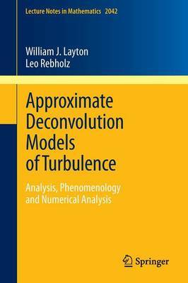 Approximate Deconvolution Models of Turbulence: 2012