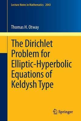 The Dirichlet Problem for Elliptic-Hyperbolic Equations of Keldysh Type