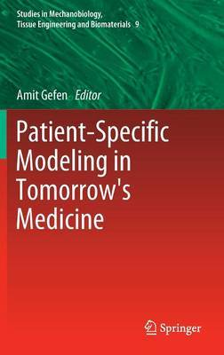 Patient-Specific Modeling in Tomorrow's Medicine