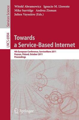 Towards a Service-Based Internet: 2012