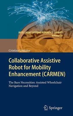 Collaborative Assistive Robot for Mobility Enhancement (CARMEN)