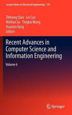 Recent Advances in Computer Science and Information Engineering: v. 6